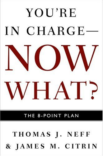 You're in Charge--Now What?: The 8 Point Plan from Brand: Crown Business