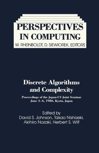 Download Discrete Algorithms and Complexity: Proceedings of the Japan-US Joint Seminar, June 4 - 6, 1986, Kyoto, Japan pdf epub