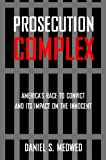 Prosecution Complex, Daniel S. Medwed, 1479893080