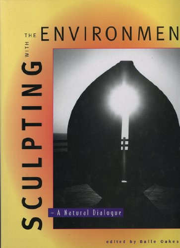 Sculpting With the Environment: A Natural Dialogue (Landscape Architecture)