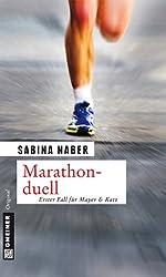Marathonduell: Erster Fall für Mayer & Katz (Kriminalromane im GMEINER-Verlag)