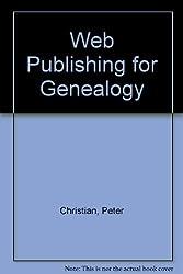 Web Publishing for Genealogy