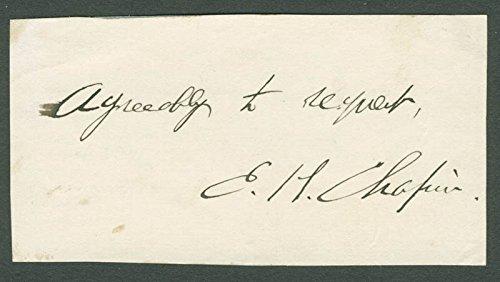 Edwin H. Chapin Autograph Sentiment Signed
