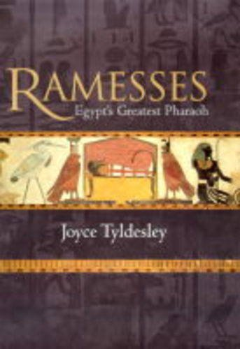 Ramesses: Egypt's greatest pharaoh