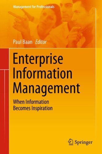 Download Enterprise Information Management: When Information Becomes Inspiration: 2 (Management for Professionals) Pdf