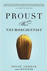 Proust Was a Neuroscientist Paperback