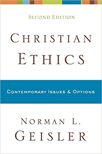 Amazon com: Christian Ethics: Contemporary Issues and Options