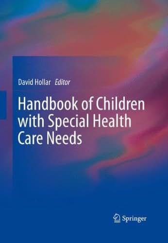 Handbook of Children with Special Health Care Needs