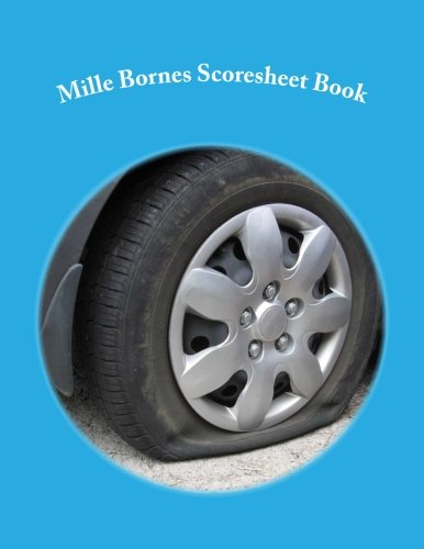 Mille Bornes Scoresheet Book: 100 Pages (50 sheets)