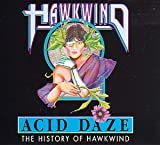 Acid Daze - a History of ... by Hawkwind
