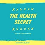 The Health Secret | Dreamer Publisher