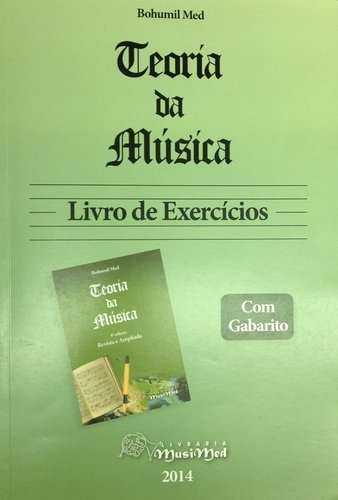 Teoria da Música - Livro de Exercícios Com Gabarito