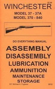 amazon com winchester model 37 37a 370 840 do everything rh amazon com Winchester 370 Stock Winchester 370 12 Gauge Shotgun