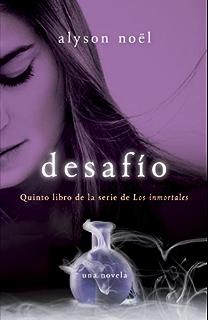 Desafío: Quinto libro de la serie de Los inmortales (Spanish Edition)