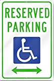 Reserved Parking Handicap With Double Arrow Metal Sign 12'' wide x 18'' tall Heavy Gauge Aluminum