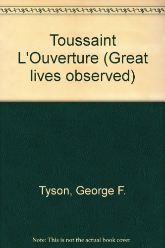 Toussaint L'Ouverture (Great lives observed)