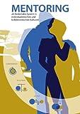 Mentoring Als Förderndes System in Individualistischen und Kollektivistischen Kulturen, Hartmut Knorr, 3844805419