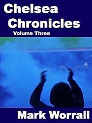 CHELSEA CHRONICLES - volume three