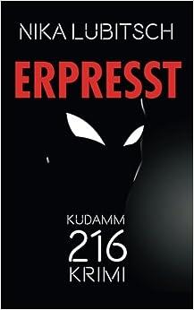 Erpresst: Kudamm-216-Krimi: Volume 3