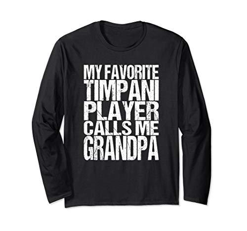Mens My Favorite Timpani Player Calls Me Grandpa Band Long Sleeve T-Shirt