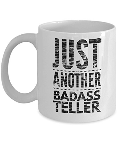 Just Another Badass Teller Mug - Cool Coffee Cup