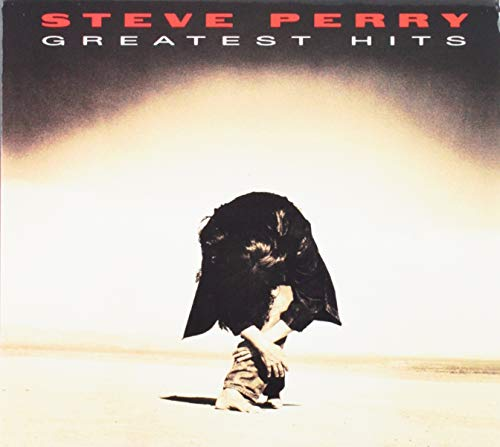 The 7 best greatest hits steve perry for 2019