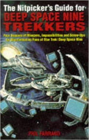 Book The Nitpicker's Guide for Deep Space Nine Trekkers (Star Trek) by Phil Farrand (1996-10-18)