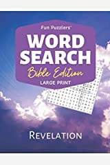 "Word Search: Bible Edition Revelation: 8.5"" x 11"" Large Print (Fun Puzzlers Large Print Word Search Books) Paperback"