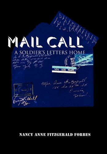 Mail Call: A Soldier's Letters Home
