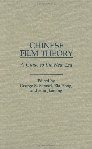 Download Chinese Film Theory: A Guide to the New Era Pdf