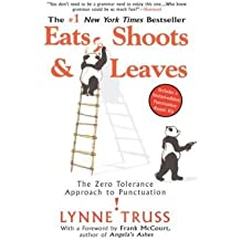 Eats, Shoots & Leaves: The Zero Tolerance Approach to Punctuation (Paperback) - Common