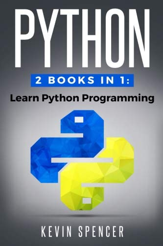 Python: 2 Books In 1: Learn Python Programming by CreateSpace Independent Publishing Platform