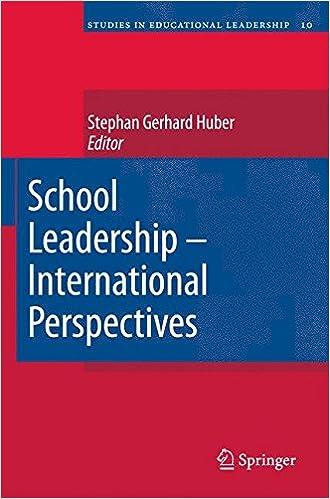 School Leadership - International Perspectives: 10 (Studies in Educational Leadership)