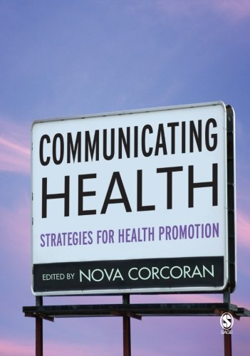 Communicating Health: Strategies for Health Promotion