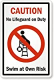 Caution: No Lifeguard On Duty, Swim At Own Risk (with Graphic) Sign, 18'' x 12''
