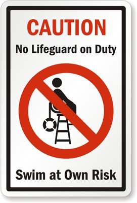 Caution: No Lifeguard On Duty, Swim At Own Risk (with Graphic) Sign, 18'' x 12'' by SwimmingPoolSigns