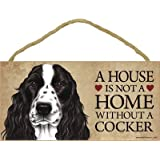 """A house is not a home without English Cocker Spaniel (black & white) - 5"""" x 10"""" Door Sign"""