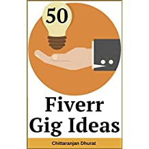 50 Fiverr Gig Ideas: Make Money Online with Best Fiverr Gigs