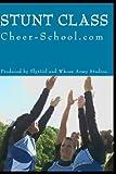Cheer-School.com - STUNT CLASS - FlyGirl Elevation v.1