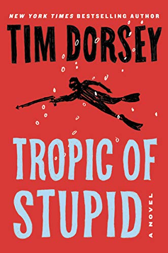 Book Cover: Tropic of Stupid: A Novel