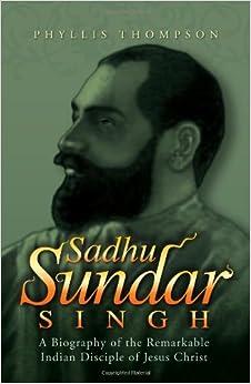 sadhu sundar singh biography pdf