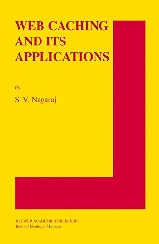 Web Caching and Its Applications (The Springer International Series in Engineering and Computer Science) by Springer