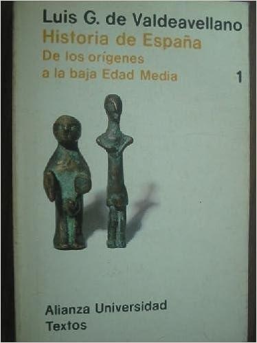 HISTORIA DE ESPAÑA I. De los orígenes a la baja Edad media: Amazon ...
