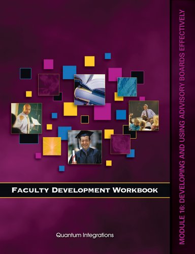 Faculty Development Companion Workbook Module 16:: Working with Advisory Boards