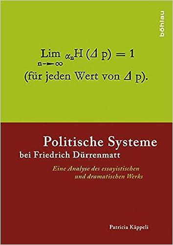 politische systeme bei friedrich drrenmatt eine analyse des essayistischen und dramatischen werks literatur und leben band 84 amazonde patricia - Friedrich Durrenmatt Lebenslauf