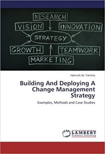 Building And Deploying A Change Management Strategy Examples