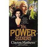 The Power Seekers, Clayton Matthews, 1555471544