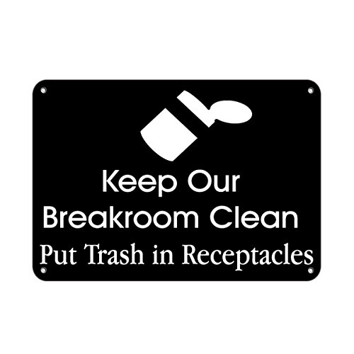 - Keep Breakroom Clean Put Trash In Receptacle​s LABEL DECAL STICKER Sticks to Any Surface 10x7