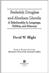 Frederick Douglass and Abraham Lincoln: A Relationship in Language, Politics, and Memory Capa comum
