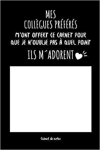 Mes Collègues Préférés Carnet De Notes Cadeau Pour Femme